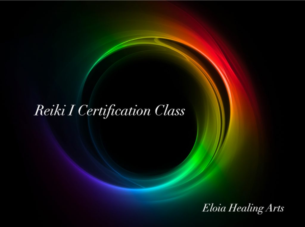 Reiki I Certification Class (hybrid offering: in-person & online) @ Temecula Reiki Center