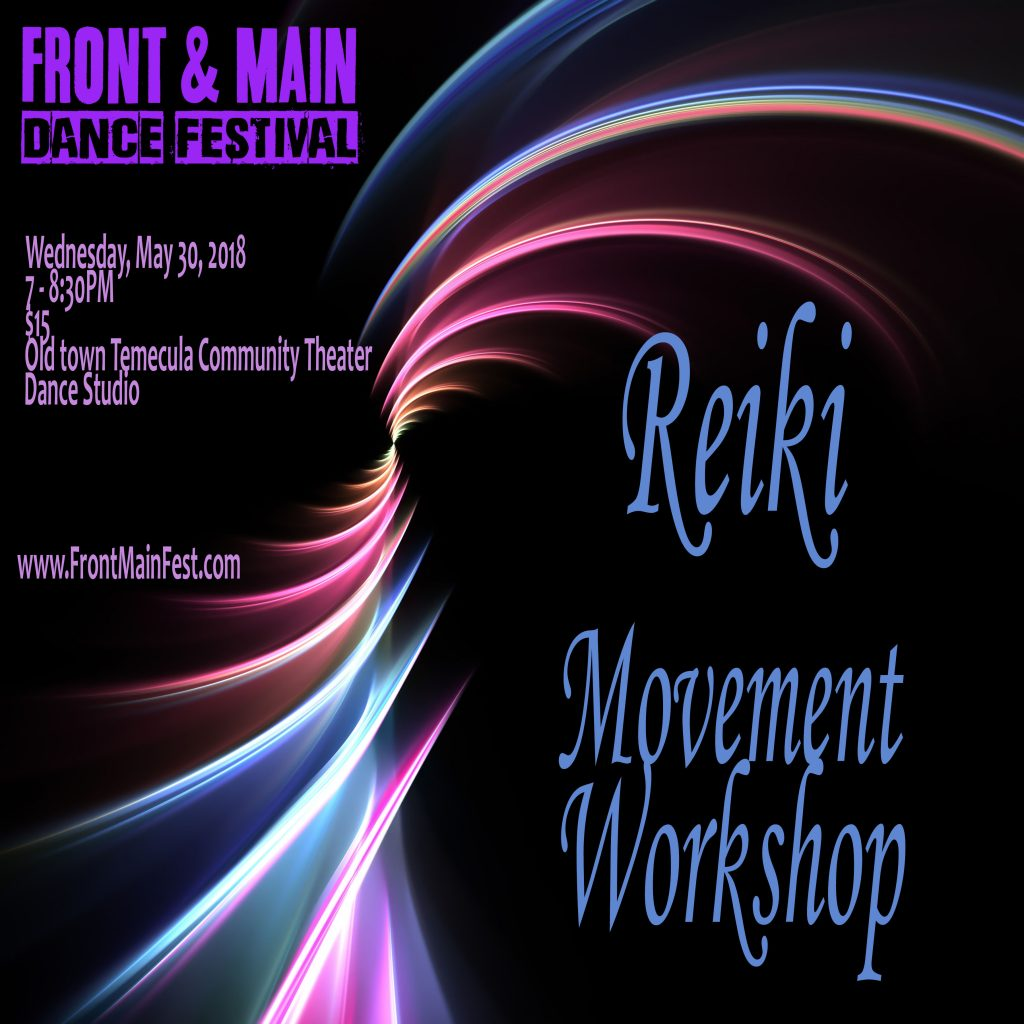 Reiki Movement Workshop @ Old Town Temecula Theater, Dance Studio