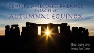 Meditation Workshop: Autumnal Equinox @ Zoom Live Virtual Workshop